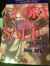 Glory for Sale: Fans, Dollars and the NFL; Jon Morgan; 1997 Paperback s15