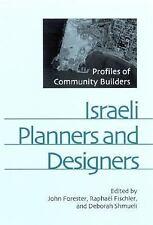 Israeli Planners and Designers: Profiles of Community Builders (S U N Y Series i