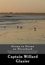 Ocean to Ocean on Horseback : Being the story of a tour in the saddle from...