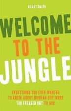 Welcome to the Jungle : Everything You Ever Wanted to Know about Bipolar but...