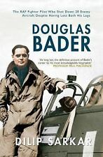 DOUGLAS BADER A FIGHTER ACE'S LIFE BY DILIP SARKAR NOT THE CHEAP BOOKCLUB EDITIO