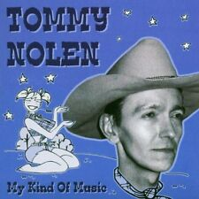 CD Tommy Nolen - My Kind of Music - Country, REVIVAL / NEO ROCKABILLY - new