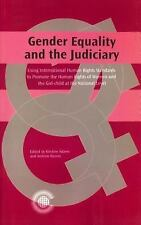 Gender Equality and the Judiciary: Using International Human Rights Standards to