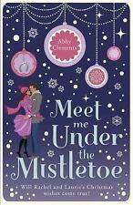 Meet Me Under the Mistletoe, Clements, Abby, Excellent Books