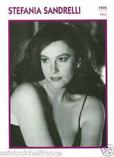 STEPHANIA SANDRELLI ACTRICE ACTRESS FICHE CINEMA ITALIE ITALY 90s