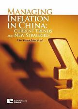 Managing Inflation in China: Current Trends and New Strategies (Volume-ExLibrary