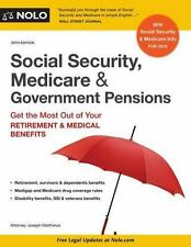Social Security, Medicare & Government Pensions: Get the Most Out of Your Retir