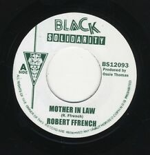 """Robert Ffrench – Mother In Law UK 7"""" ROOTS MINT Black Solidarity DUB"""