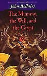 The Mummy, the Will, and the Crypt No. 2 by John Bellairs (1996, Paperback)