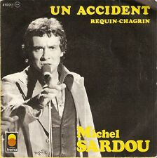 "7"" SP - MICHEL SARDOU MIREILLE DARC - UN ACCIDENT - TREMA 1975 - LABEL PAPIER"