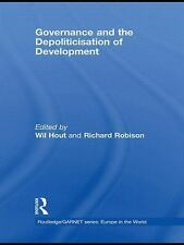 Governance and the Depoliticisation of Development (2009, Hardcover)