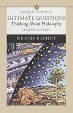 Ultimate Questions: Thinking About Philosophy (2nd Edition) (Penguin Academics)