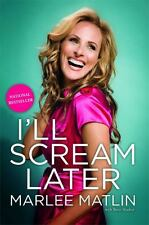 Marlee Matlin - Ill Scream Later (2011) - Used - Trade Paper (Paperback)