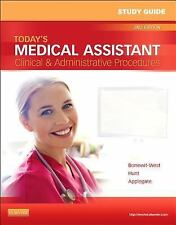 Study Guide for Today's Medical Assistant : Clinical and Administrative...