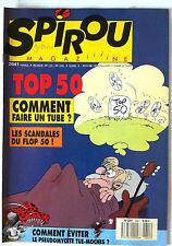 a)SPIROU N°2641; Top 50 et les scandales du Flop 50 !