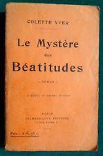 Le mystère des Béatitudes 1924 par Colette Yver (prix Fémina 1907) Féminisme