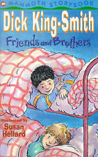 Friends and Brothers by Dick King-Smith (Paperback, 1989)
