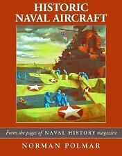 """Historic Naval Aircraft: The Best of """"Naval History"""" Magazine-ExLibrary"""