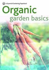 Organic Garden Basics: A Pyramid Gardening Paperback-ExLibrary