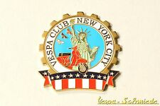 "VESPA Metall-Plakette ""Vespa Club New York City"" - Klub NY USA Amerika Emblem"