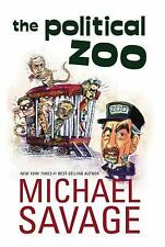 The Political Zoo by Michael Savage (2006, Hardcover)