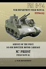 M7 PRIEST MOTOR CARRIAGE 105-MM HOWITZER Artillery Field Manual
