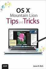 Tips and Tricks: OS X Mountain Lion Tips and Tricks by Jason R. Rich (2012,...