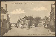 60 TRIE-CHATEAU CARREFOUR DU CHRIST CARTE POSTALE 1906
