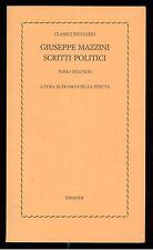MAZZINI GIUSEPPE SCRITTI POLITICI TOMO SECONDO EINAUDI 1976 CLASSICI RICCIARDI