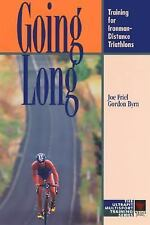 Going Long: Training for Ironman-Distance Triathlons (Ultrafit Multisport Traini