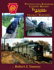 Pennsylvania Railroad EASTERN REGION Trackside -- (Just Published NEW BOOK)