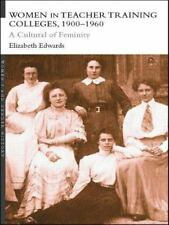 Women in Teacher Training Colleges, 1900-1960: A Culture of Femininity-ExLibrary