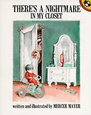 THERE'S A NIGHTMARE IN MY CLOSET (Brand New Paperback) Mercer Mayer