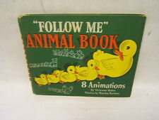 """Follow Me"" Animal Book Martha Paulsen & Vivienne Blake Saalfield Publishing1945"