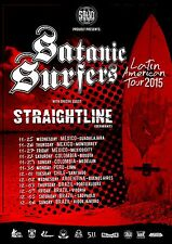 "SATANIC SURFERS/STRAIGHTLINE ""LATIN AMERICAN TOUR 2015"" CONCERT POSTER-Punk Rock"