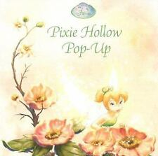 Pixie Hollow Pop-Up (Disney Fairies) by Richards, Kitty