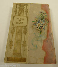 Antique 1879 Stones of Venice by John Ruskin  Book