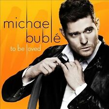 To Be Loved by Michael Bublé (CD, Apr-2013, 143 Records) / BUBLE