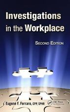 Investigations in the Workplace, Second Edition by Ferraro, Eugene  F.