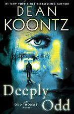 Odd Thomas Ser.: Deeply Odd 7 by Dean Koontz (2013, Hardcover)