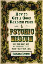 Excellent, How to Get a Good Reading from a Psychic Medium: Get the Most Out of