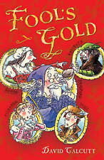 Fool's Gold (White Wolves: Playscripts),Calcutt, David,New Book mon0000053321