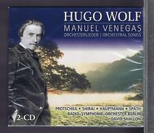 HUGO WOLF 2 CDS SET MANUEL VENEGAS ORCHESTRAL SONGS DAVID SHALLON