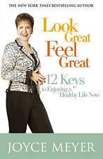 Look Great, Feel Great, Joyce Meyer