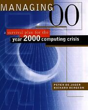 "Managing ""00"": Surviving the Year 2000 Computing Crisis"