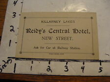 Early Travel paper: KILLARNEY LAKES reidy's central hotel opening card