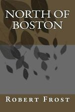 North of Boston by Frost, Robert