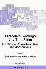 Nato Science Partnership Subes 3 Ser.: Protective Coatings and Thin Films :...
