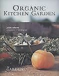 Organic Kitcyhen Garden Juliet Roberts BBC Gardeens Illustrated