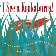 I See a Kookaburra!: Discovering Animal Habitats Around the World by Jenkins, S